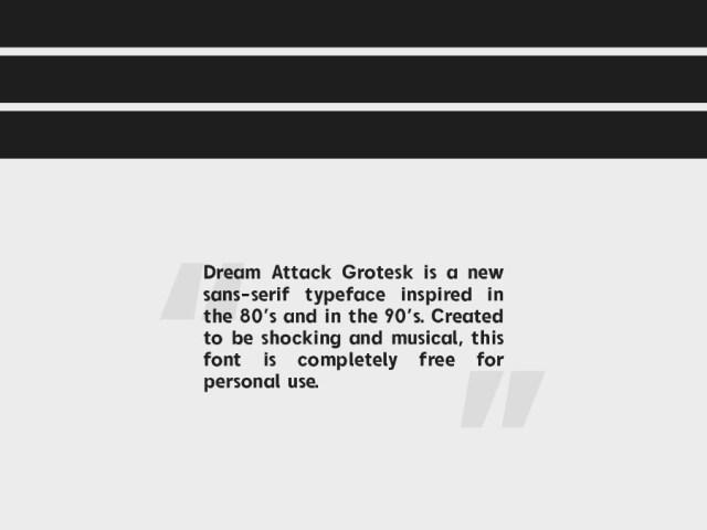 Dream Attack Free Grotesk Font