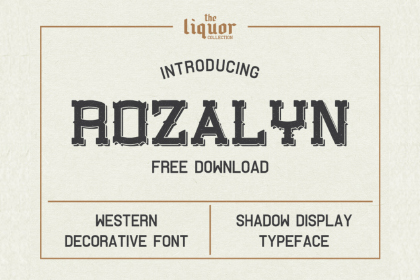 Rozalyn Shadow Free Typeface