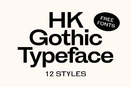 HK Gothic Font Family Demo