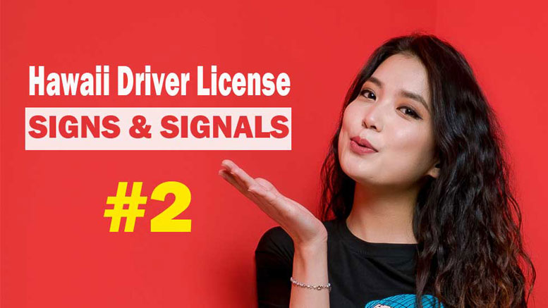 Hawaii Signs & Signals Test - 2