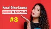 Hawaii Signs & Signals Test - 3