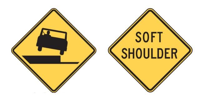 Shoulder Drop Off and Soft Shoulder Sign