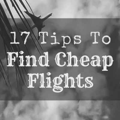 17 Tips to Find Cheap Flights