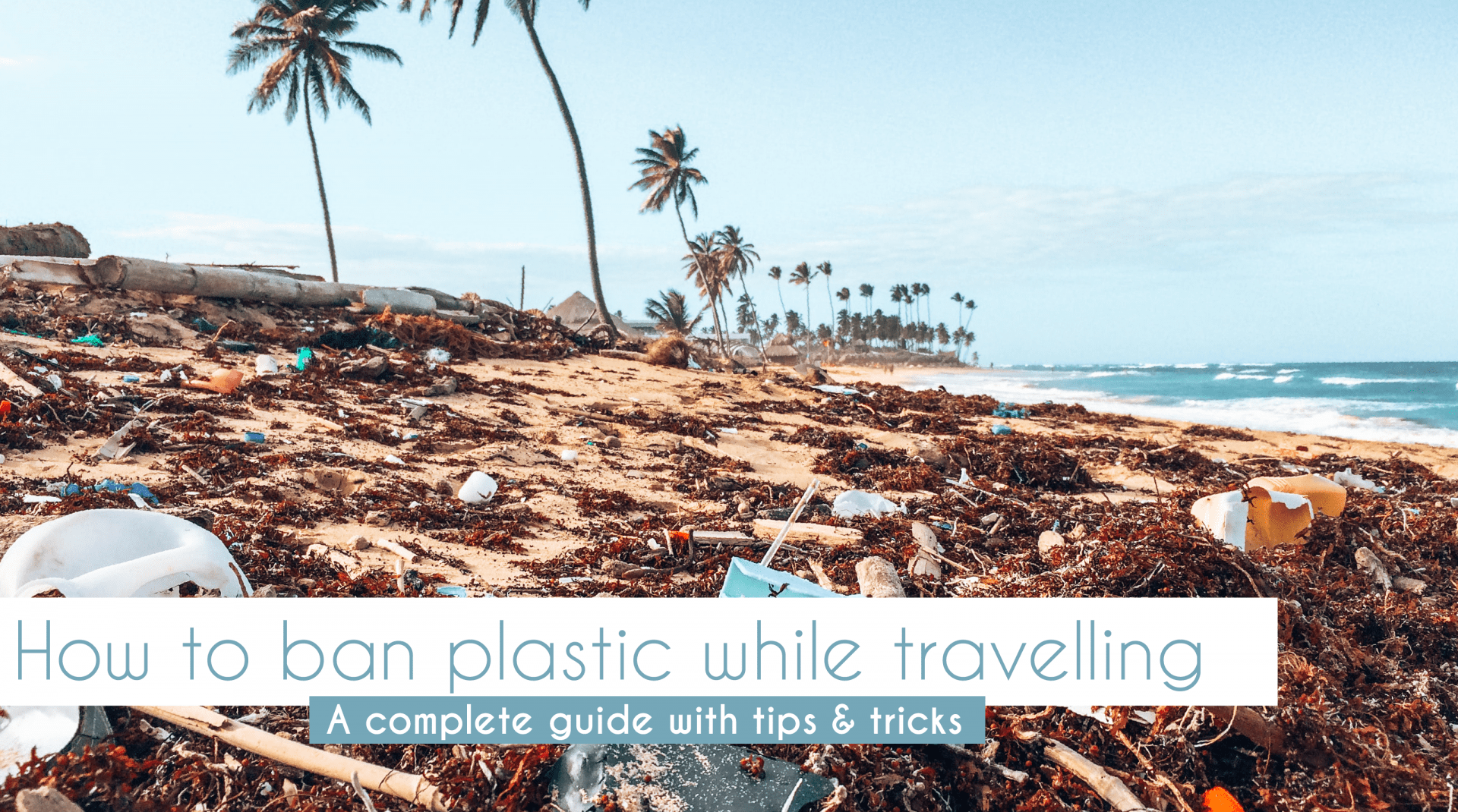 Plastic waste travelling