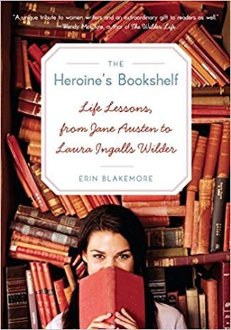 The Heroine's Bookshelf by Erin Blakemore
