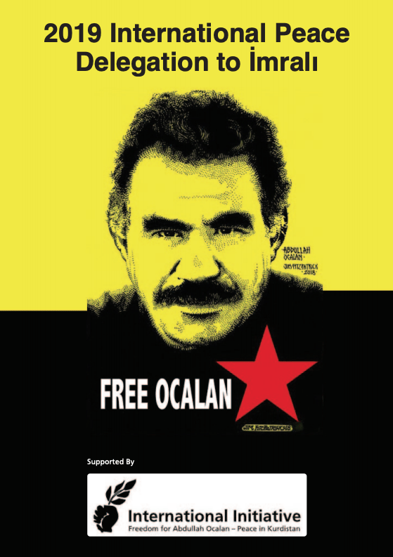 2019 International Peace Delegation to Imrali freedom for ocalan international initiative peace in kurdistan