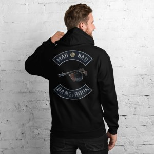 Black Mad Bad and Dangerous with Tommy Gun Unisex Hoodie