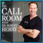 Podcast Editing for The Call Room with Dr. Robert Berry