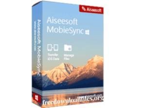 Aiseesoft MobieSync Crack