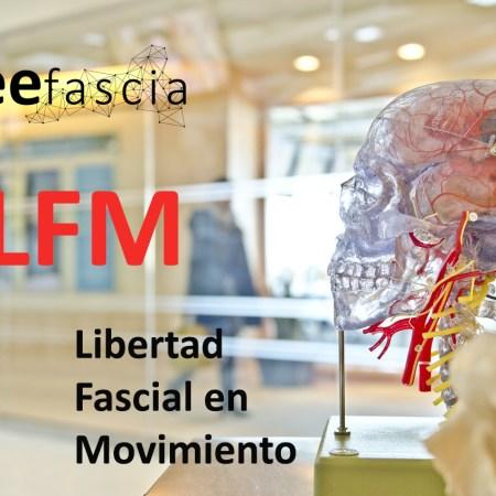 Free Fascia LFM (Libertad Fascial en Movimiento) ONLINE