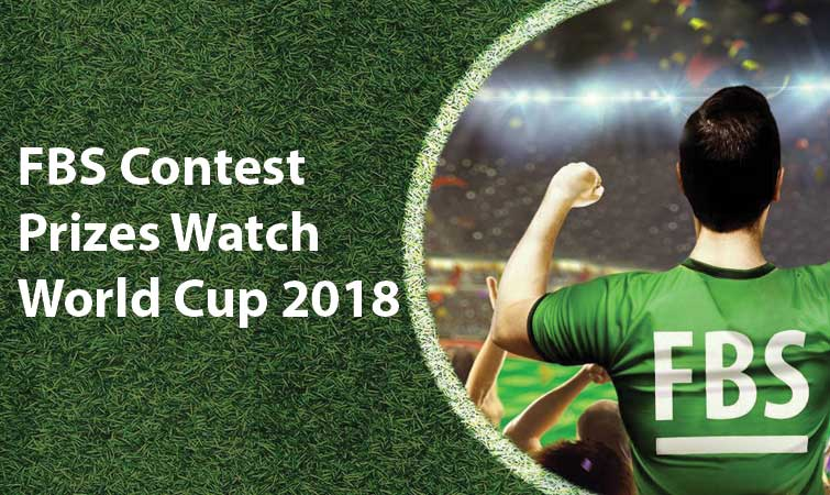 FBS Contest Prizes Watch World Cup 2018