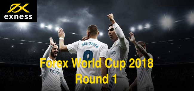 Round 1 Forex World Cup 2018 Exness Contest