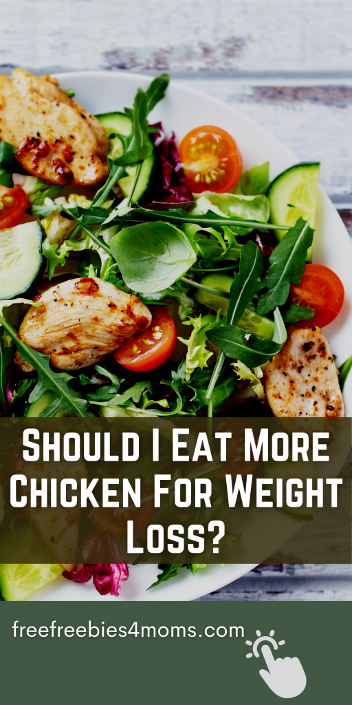 Should I Eat More Chicken For Weight Loss?