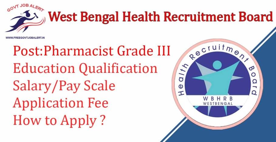 WBHRB Recruitment Pharmacist Grade III