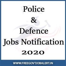 Police Defence Jobs Notification 2020