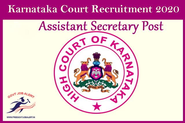 Karnataka High Court Assistant Secretary Recruitment 2020