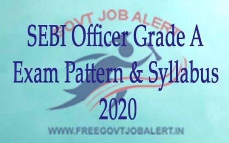 SEBI Officer Grade A Exam Pattern & Syllabus 2020