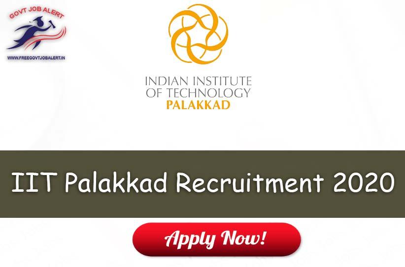 IIT Palakkad Recruitment 2020