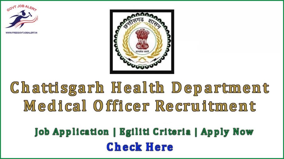 CG Health Medical Officer Recruitment