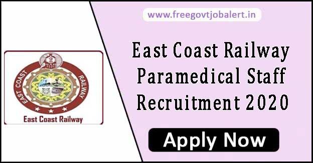 East Coast Railway Paramedical Staff Recruitment 2020