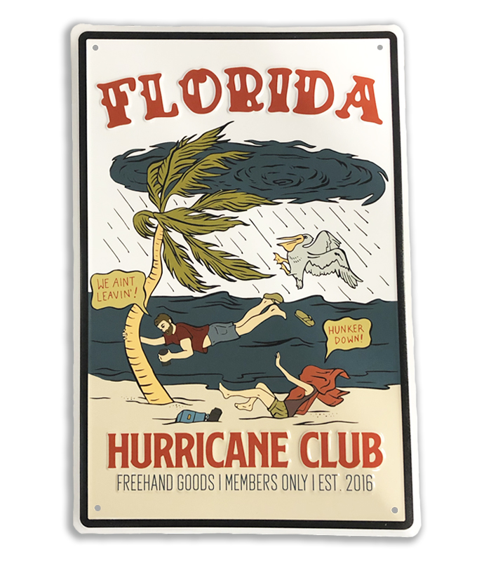 Hurricane Club Aluminum Sign