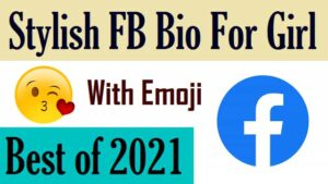 Bio-For-Facebook-For-Girl-With-Emoji (2)