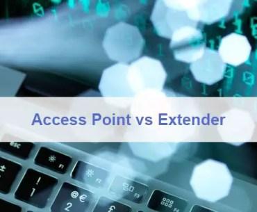 Access Point vs Extender