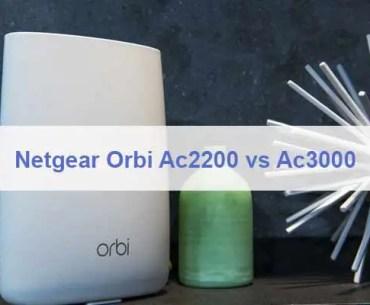 Netgear Orbi Ac2200 vs Ac3000