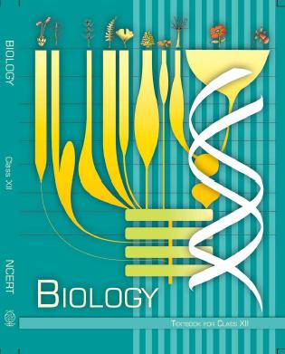 NCERT BOOKS For Class 12th Biology PDF Download – CBSE Books