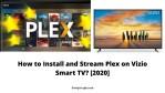 How to Install and Stream Plex on Vizio Smart TV? [2020]