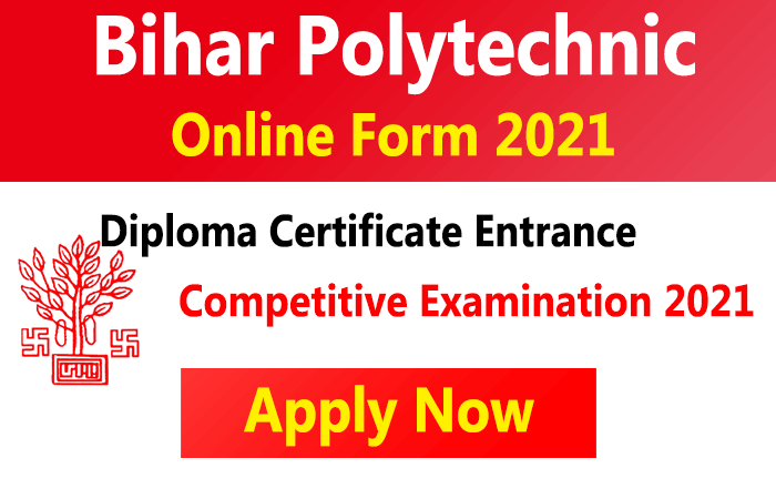 Bihar Diploma Admission Form 2021 Free Job Search