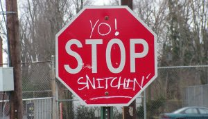 Stop Snitchin'