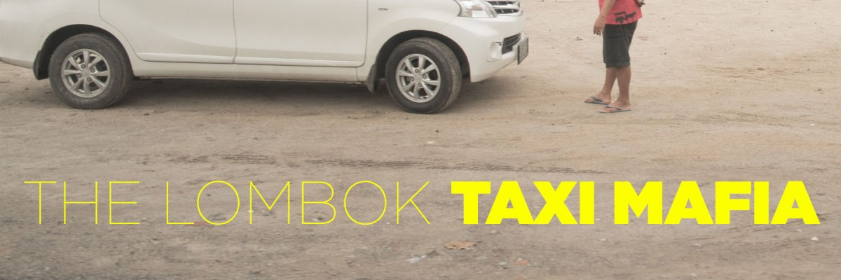 The Lombok Taxi Mafia