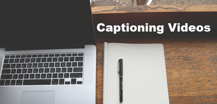 Captioning