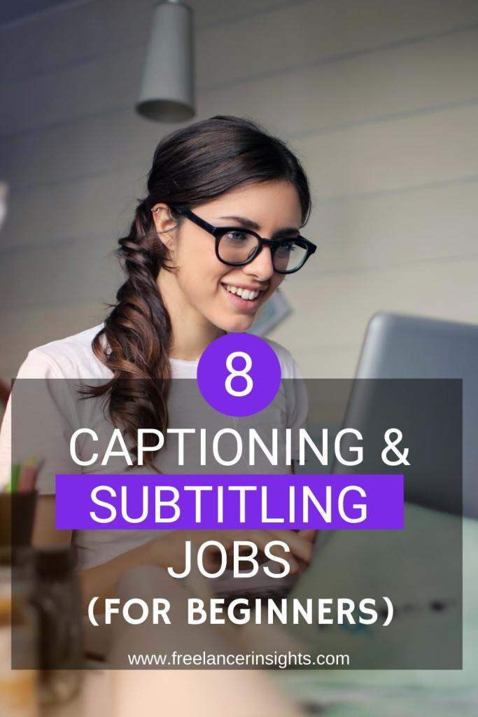 8 In-Demand Captioning and Subtitling Jobs For Beginners