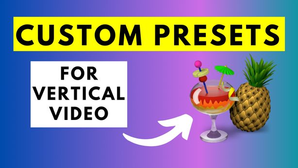 How to Create a Custom Presets in HandBrake for Vertical Videos