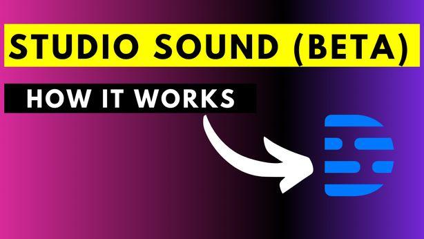 How to Enable Descript's Studio Sound Effect