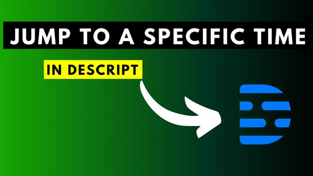 How to Jump to a Specific Time in a Composition in Descript