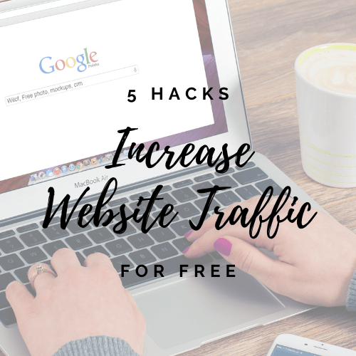hacks to increase website traffic
