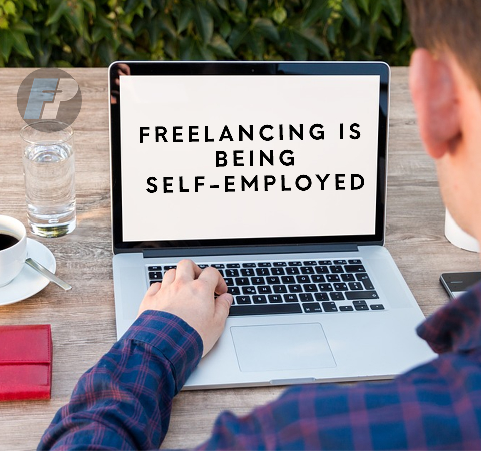Freelancing is being self-employed - freelancerphilippines.com