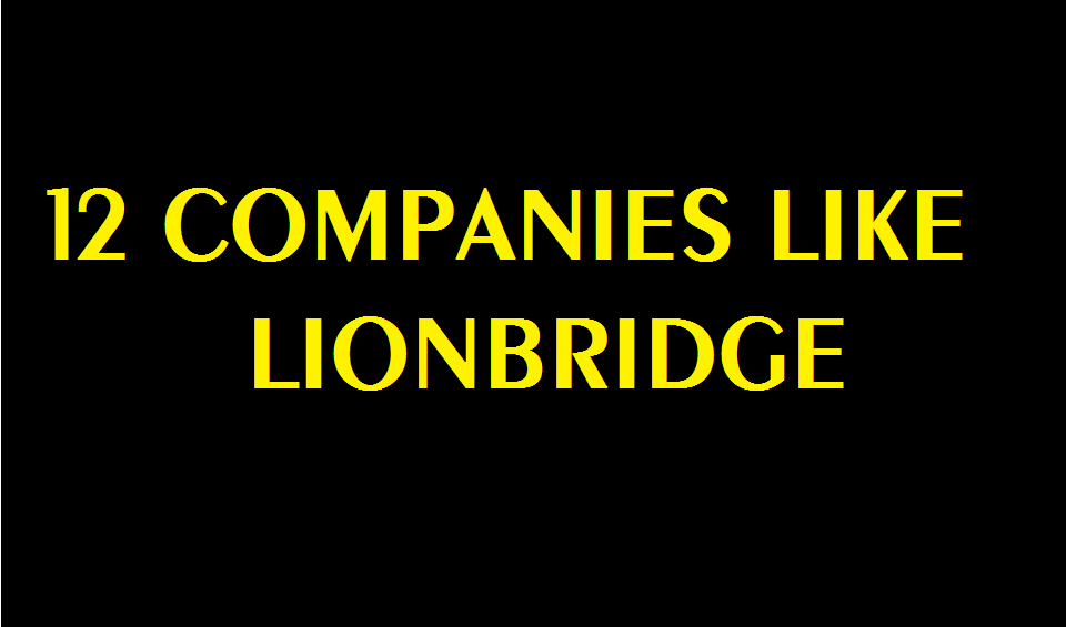 Companies like Lionbridge