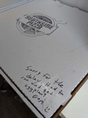 A sweet note from the pizza guys