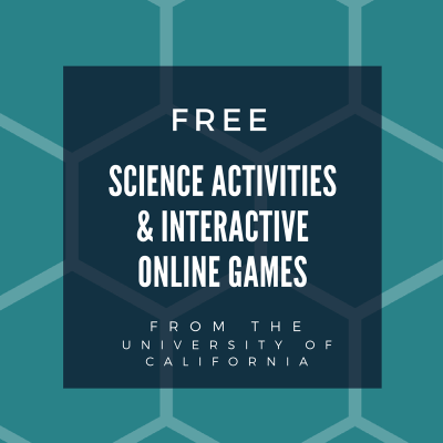 Free Science Activities & Interactive Online Games from the University of California
