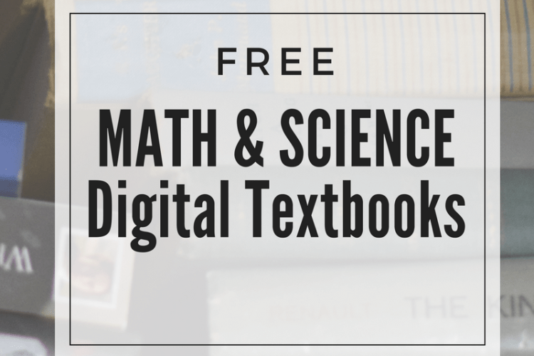 Free Digital Textbooks in the STEM Areas of Learning (Math & Science)