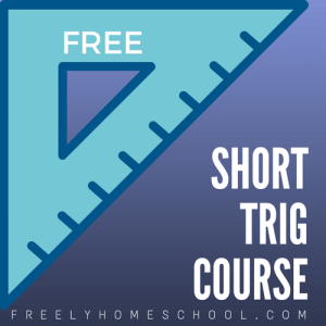 Here's a Free, Short Trigonometry Course
