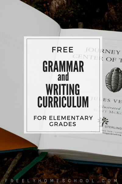 Free Grammar & Writing Curriculum for Elementary Grades | Scptt Fpresman | FreelyHomeschool.com