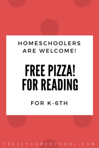 Free Pizza for Reading - homeschoolers are welcome! for K-6th