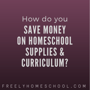 how to save money on homeschooling