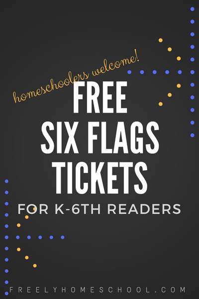 Free Six Flags Tickets for Homeschoolers