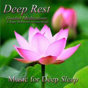 Deep Rest: Guided Meditations With Christine Wushke With Classical Indian  Flute & Ocean Waves Bonus Tracks